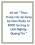  ti &quot; Thc trng vic p dng b tiu chun SA 8000 ticng ty Lm Nghip Quang Tn &quot;