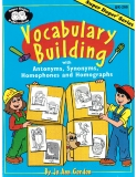 Vocabulary building with antonyms, synonyms, homophones and homographs