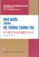 Nhà nước trong hệ thống chính trị ở Việt Nam hiện nay