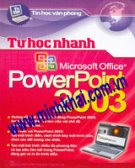 Tự Học Nhanh Microsoft Office PowerPoint 2003