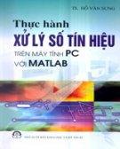 Thực Hành Xử Lý Số Tín Hiệu Trên Máy Tính PC Với Matlab  (In Lần Thứ Nhất)